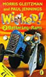 Wicked!: Battering Rams No. 2 (0140389911) by Jennings, Paul