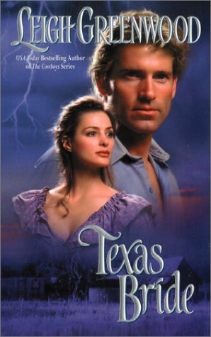 Texas Bride (Leisure Historical Romance), LEIGH GREENWOOD