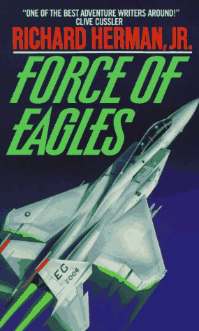 Force of Eagles, Richard Herman