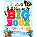 The Bill Martin Jr Big Book of Poetry