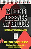 img - for Killing Defense at Bridge (Master Bridge Series) book / textbook / text book