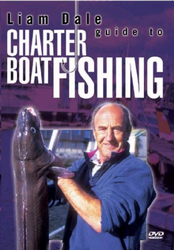 Liam Dale - Charter Boat Fishing [DVD] [2005]