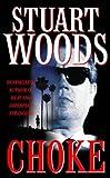Choke (0006497764) by Woods, Stuart