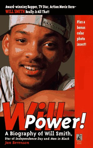 Image for Will Power! A Biography Of Will Smith