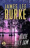 Dixie City Jam (Dave Robicheaux Book 7)