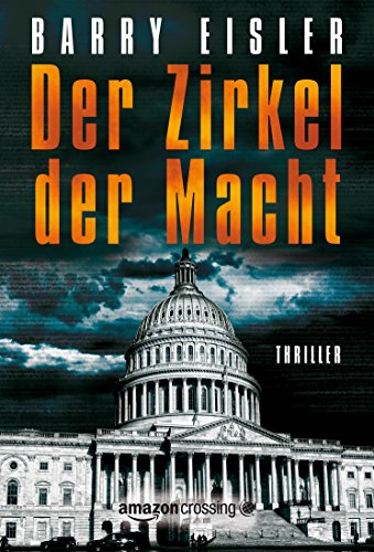 Barry Eisler - Der Zirkel der Macht (German Edition)