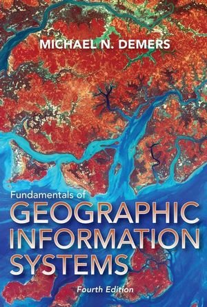Fundamentals of Geographic Information Systems