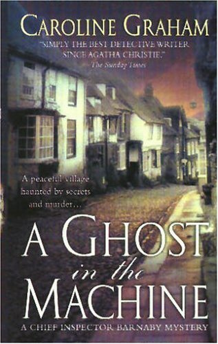 Image for A Ghost in the Machine: A Chief Inspector Barnaby Novel (Chief Inspector Barnaby Novels)