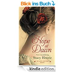 Hope at Dawn (Of Love and War) (English Edition)