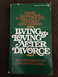 img - for LIVING & LOVING AFTER DIVORCE book / textbook / text book