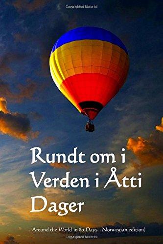 Rundt om i Verden i Atti Dager: Around the World in 80 Days (Norwegian edition)