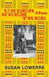 img - for Under the Neem Tree book / textbook / text book