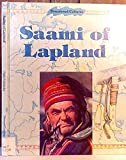 The Saami of Lapland (Threatened Cultures)