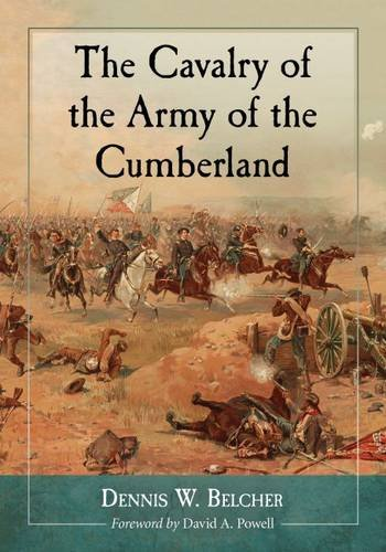 The Cavalry of the Army of the Cumberland PDF