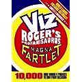 The Magna Fartlet: Viz Roger's Profanisaurus