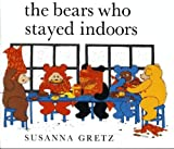 Bears Who Stayed Indoors