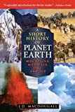 img - for A Short History of Planet Earth: Mountains, Mammals, Fire, and Ice (Wiley Popular Scienc) by Doug Macdougall (1998-04-13) book / textbook / text book