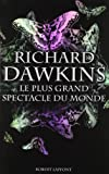 Le plus grand spectacle du monde (2221112377) by Richard Dawkins