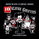 10 kleine Grufties - Christian von Aster