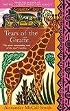 Tears of the Giraffe (No.1 Ladies' Detective Agency)