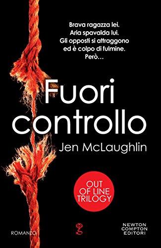 Jen McLaughlin - Fuori controllo (Out Of Line Trilogy Vol. 1) (Italian Edition)