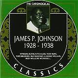 James P. Johnson: The Chronological Classics, 1928-1938