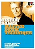 cover of Ginger Baker: Master Drum Technique