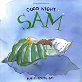 Good Night Sam (Stella and Sam) (088899530X) by Gay, Marie-Louise