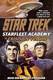 Brad Strickland Crisis on Vulcan (Star Trek: Starfleet Academy)