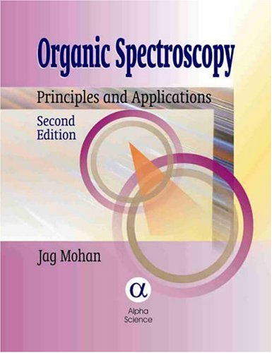 Organic Spectroscopy: Principles And Applications, Second Edition