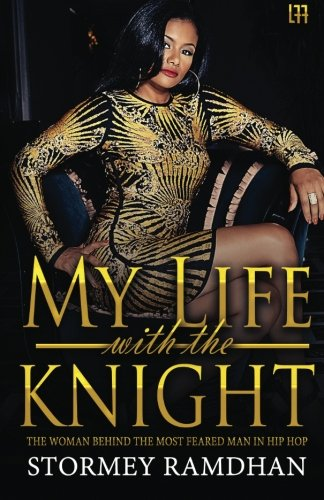 My Life with the Knight