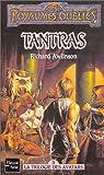 Tantras, la trilogie de Savatars, tome 2 : Les Royaumes oubli�s