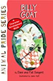 img - for Billy Goat (Animal Pride) book / textbook / text book