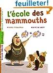 L'�cole des mammouths