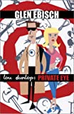 Lou Dunlop: Private Eye (Lou Dunlop Mysteries)