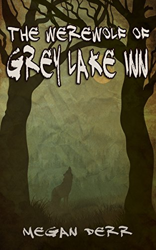the-werewolf-of-grey-lake-inn-paranormal-days-english-edition