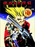 Trigun: Ultimate Fan Guide Number 2 (1894525434) by Michelle Lyons