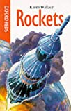 Rockets (Oxford Reds) (0199106134) by Wallace, Karen