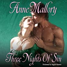 Three Nights of Sin (       UNABRIDGED) by Anne Mallory Narrated by Angèle Masters