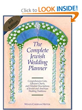 The Complete Jewish Wedding Planner Wendy Chernak Hefter