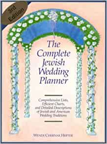 The Complete Jewish Wedding Planner: Amazon.co.uk: Wendy Chernak ...