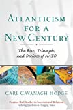 img - for Atlanticism for a New Century: The Rise, Triumph, and Decline of NATO (Prentice Hall Studies in International Relations) book / textbook / text book