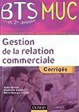 echange, troc Nadia Bénito, Marie-Georges Filleau, Micheline Combes - Gestion de la relation commerciale : Corrigés