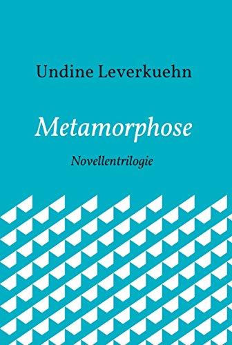 metamorphose-novellentrilogie-german-edition