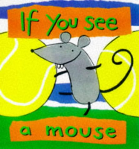If You See A Mouse front-253617