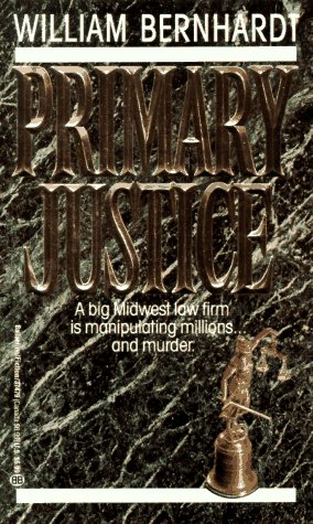 Primary Justice, William Bernhardt