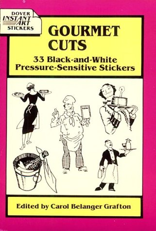Gourmet Cuts: 33 Black-and-White Pressure-Sensitive Stickers