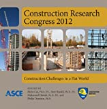 img - for Construction Research Congress 2012: Construction Challenges in a Flat World book / textbook / text book