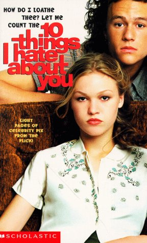 Ten Things I Hate about You: A Novelisation