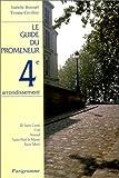 echange, troc Guide du promeneur, Isabelle Brassart, Yvonne Cuvillier - 4e arrondissement
